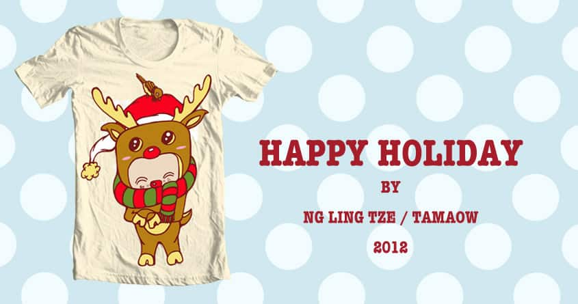 Happy Holiday by tamaow on Threadless