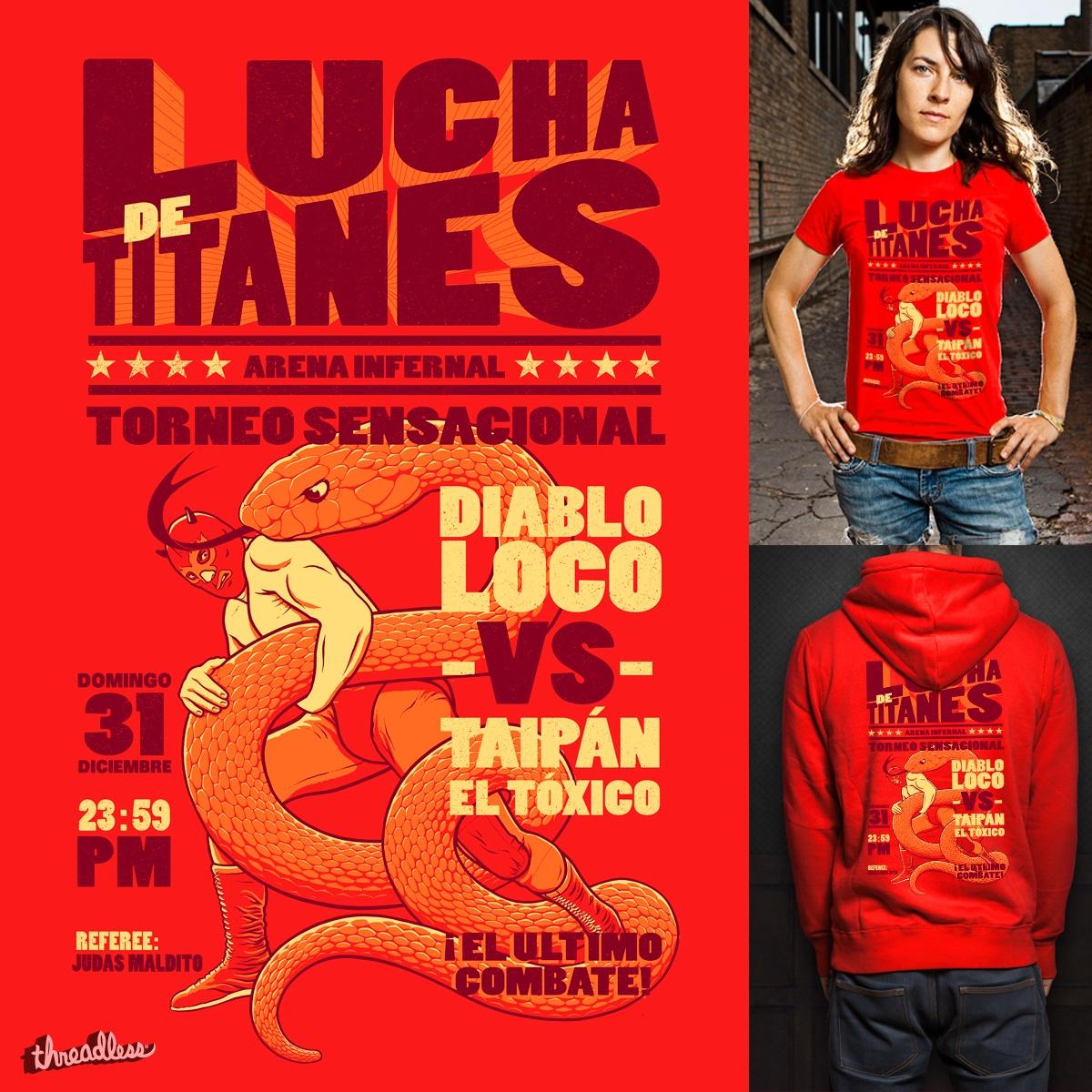 Lucha de Titanes by v_calahan on Threadless