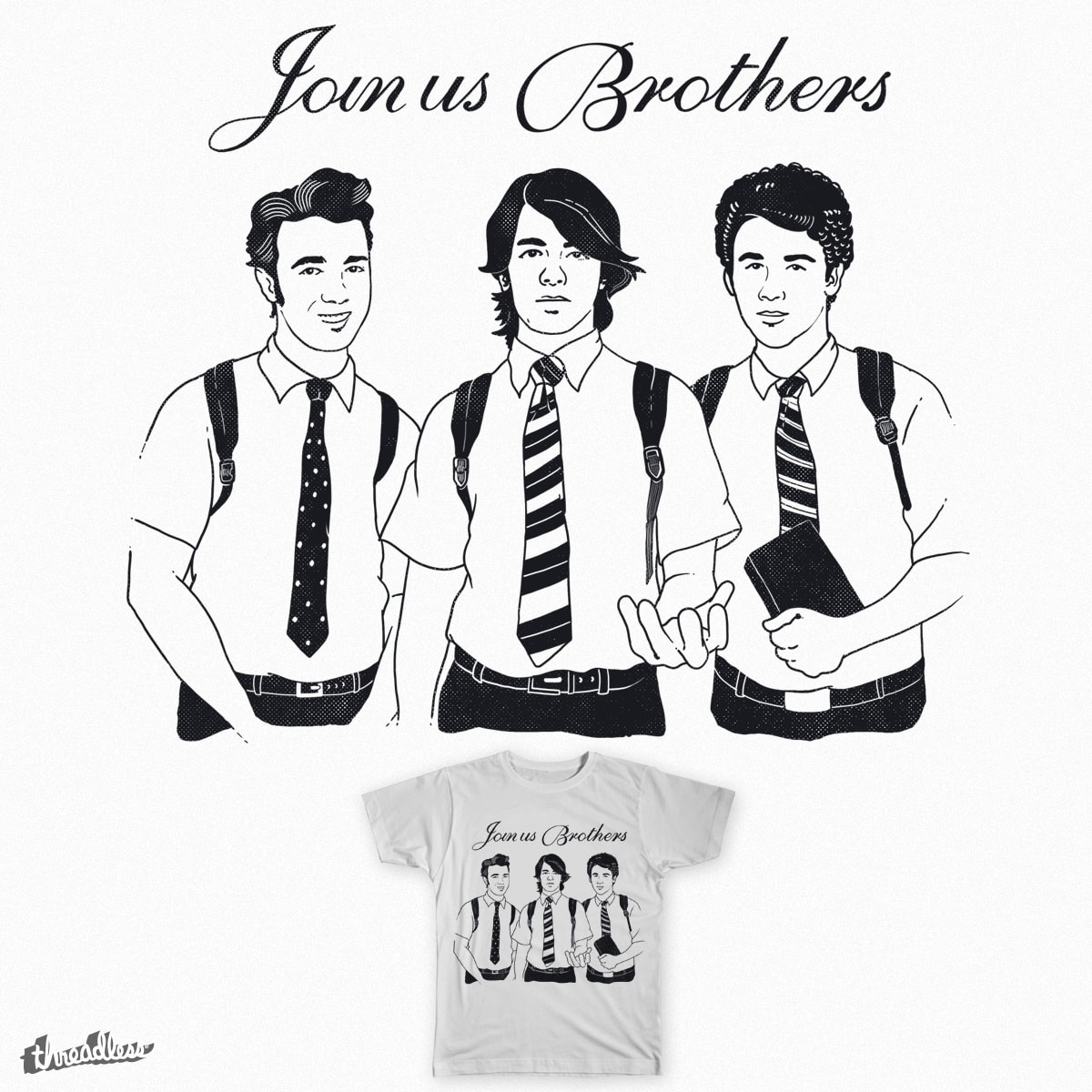 Join Us Brothers by yortsiraulo on Threadless