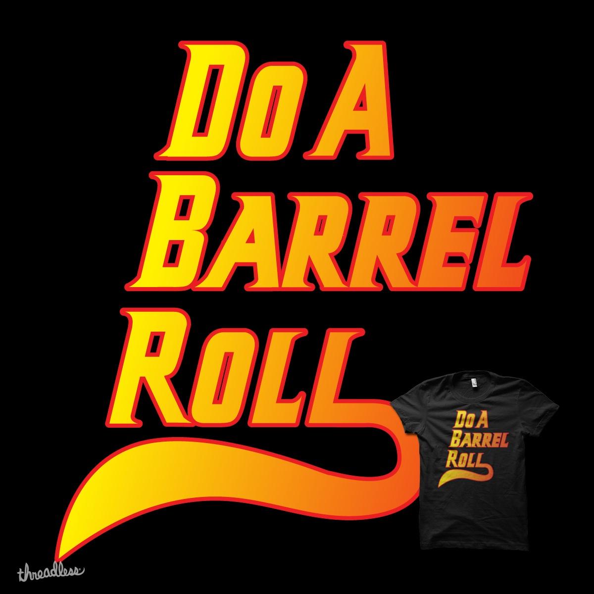 Do A Barrel Roll by biotwist on Threadless