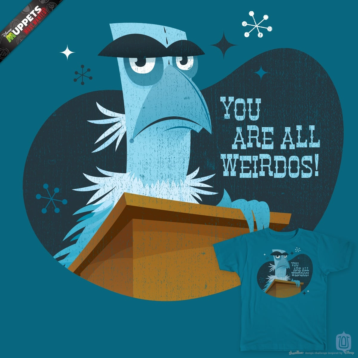 You Are All Weirdos by Stinkyham on Threadless