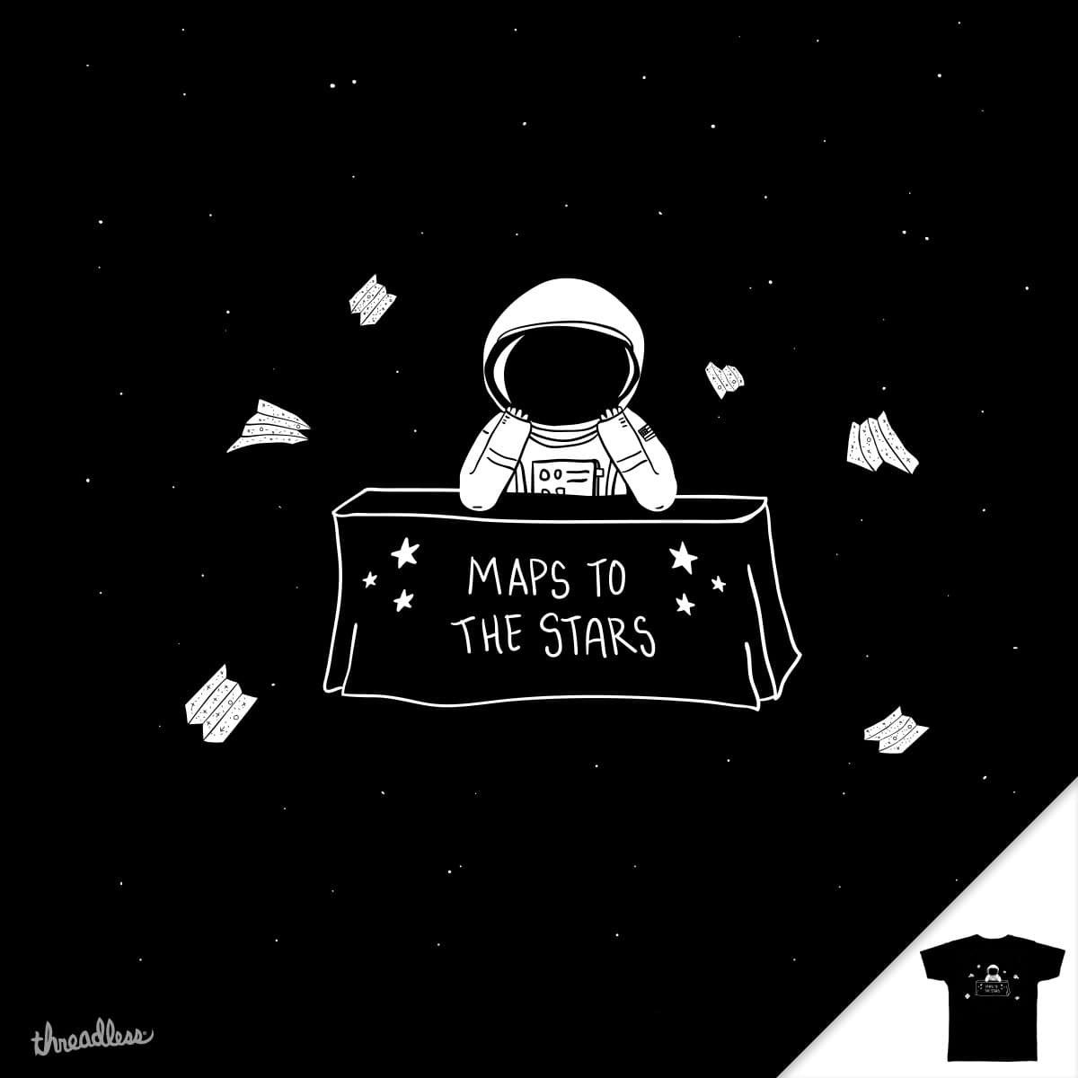 Selling Maps to the Stars by murraymullet on Threadless