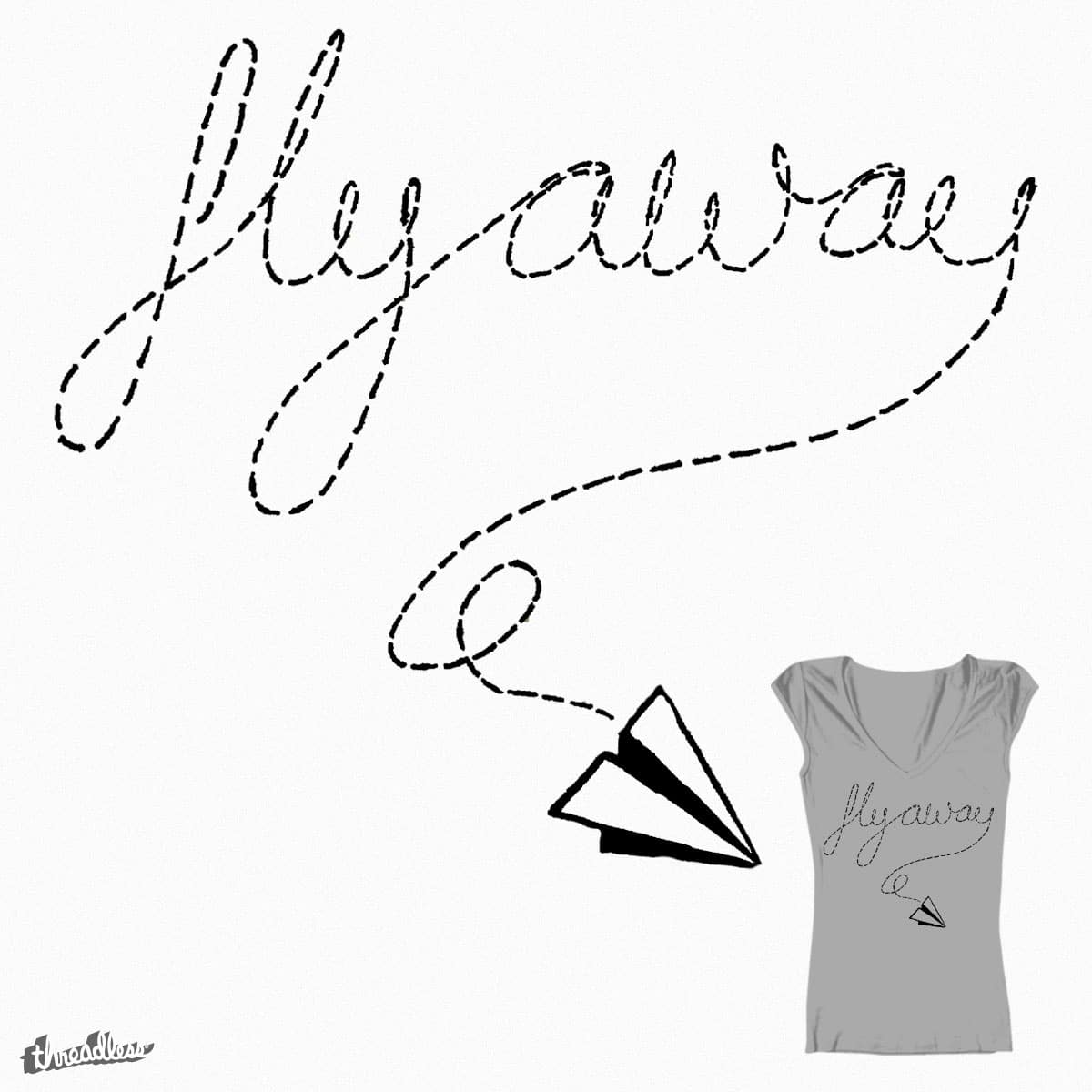 Come Fly With Me by autumnparis on Threadless