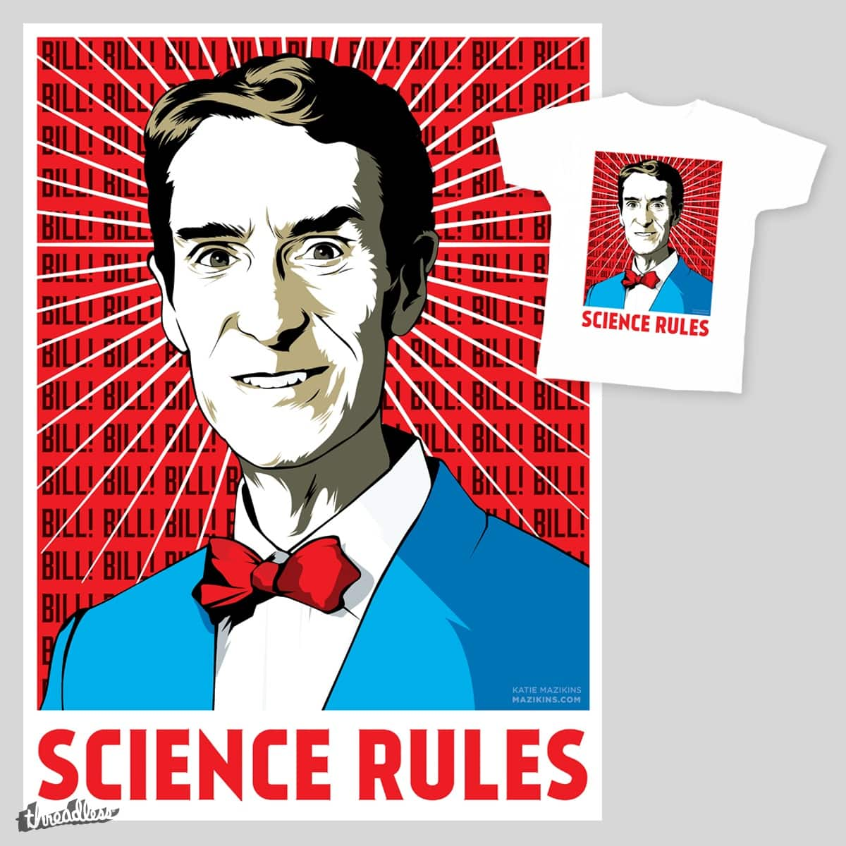 Science Rules by Katie Mazikins on Threadless
