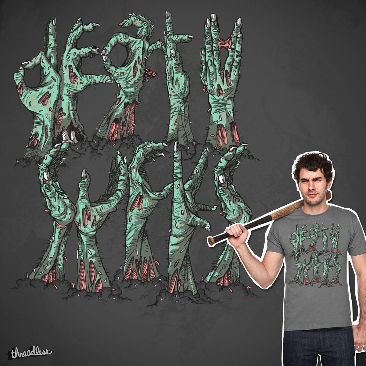 Death Sucks by Marcos Moraes and Sandalo on Threadless