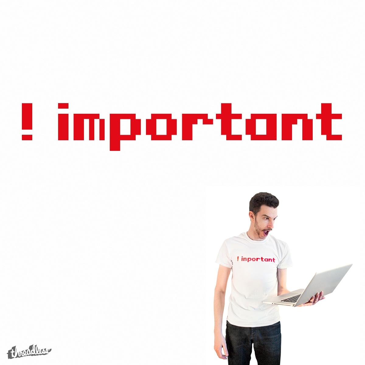 Self ! important by edwardlepine on Threadless
