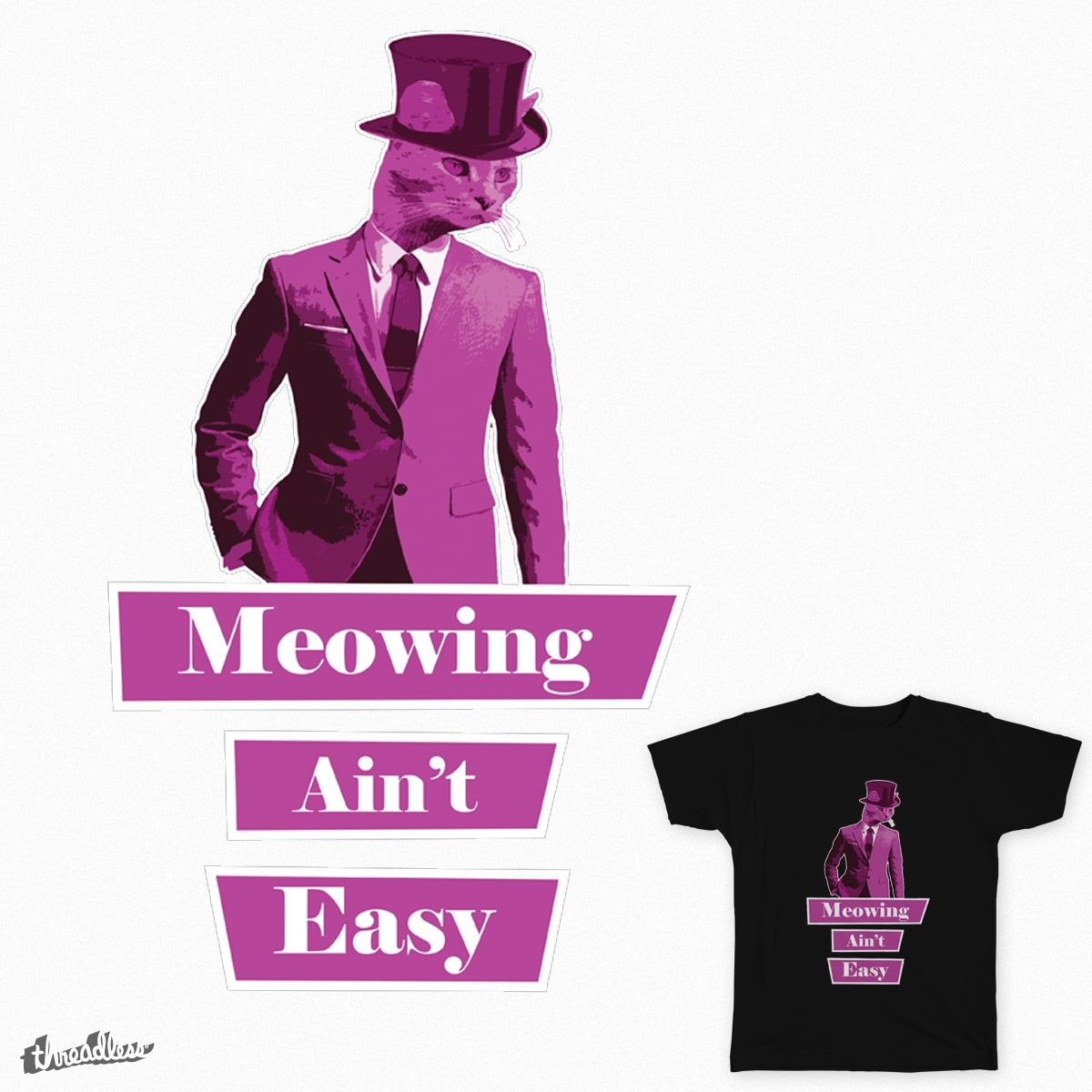 Meowing Ain't Easy by MattyBizzle on Threadless