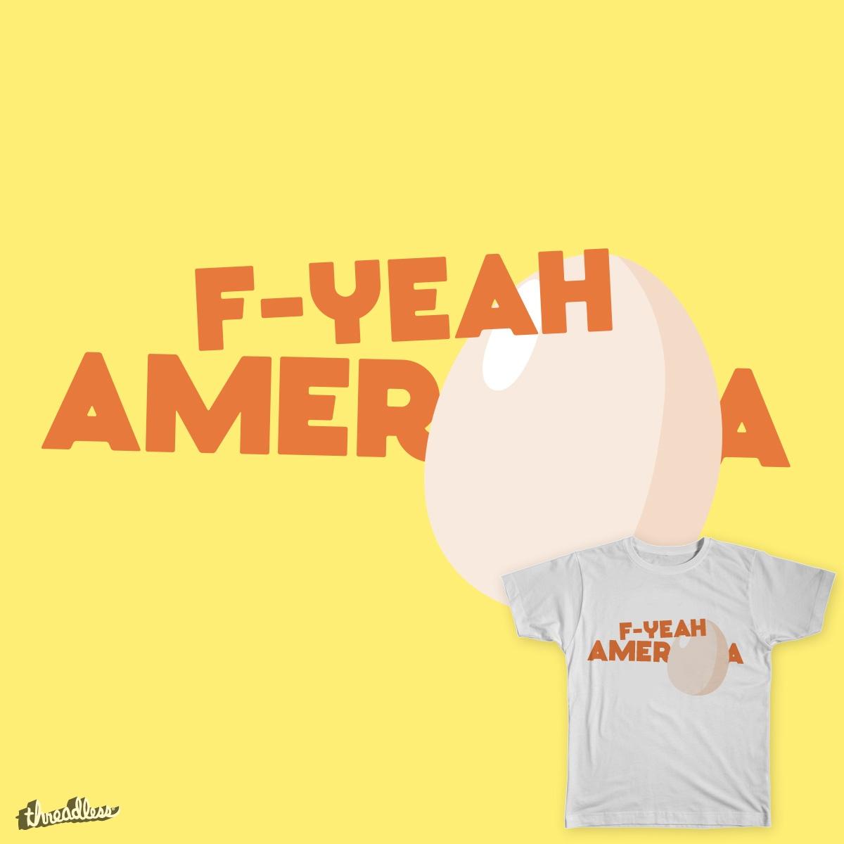 F-Yeah Ameregga! by stepjue on Threadless