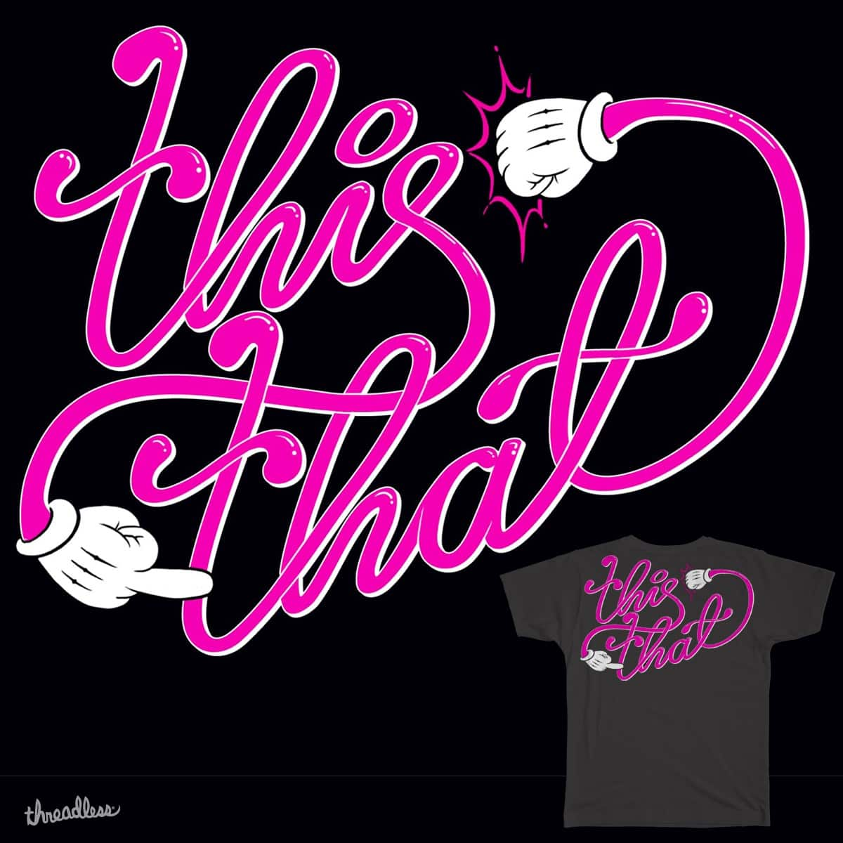 this and that by tileXIII on Threadless