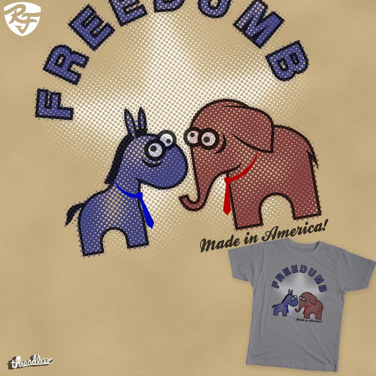 Freedumb by Foxwilleau on Threadless