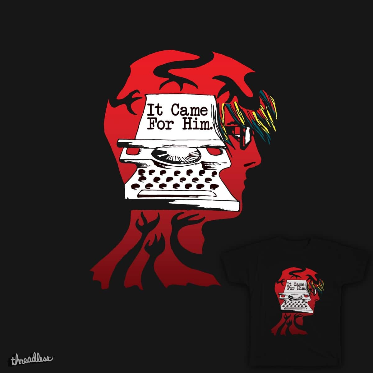 IT CAME FOR HIM by nightwing.amy on Threadless