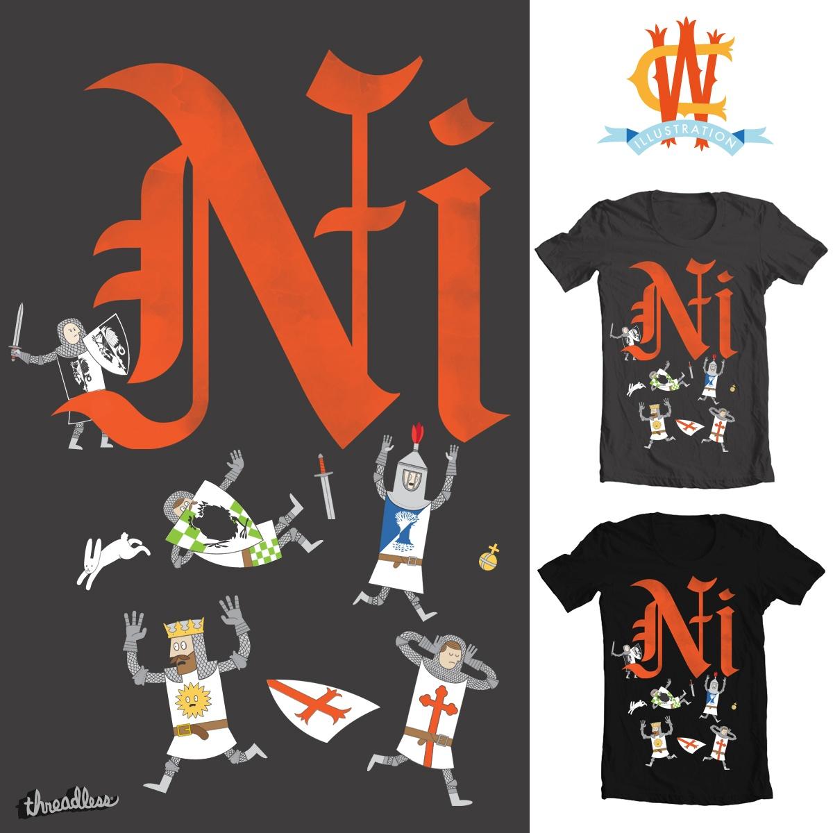 NI! by Wharton on Threadless