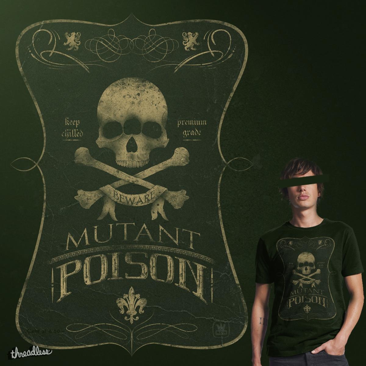 Mutant poison by sebasebi on Threadless