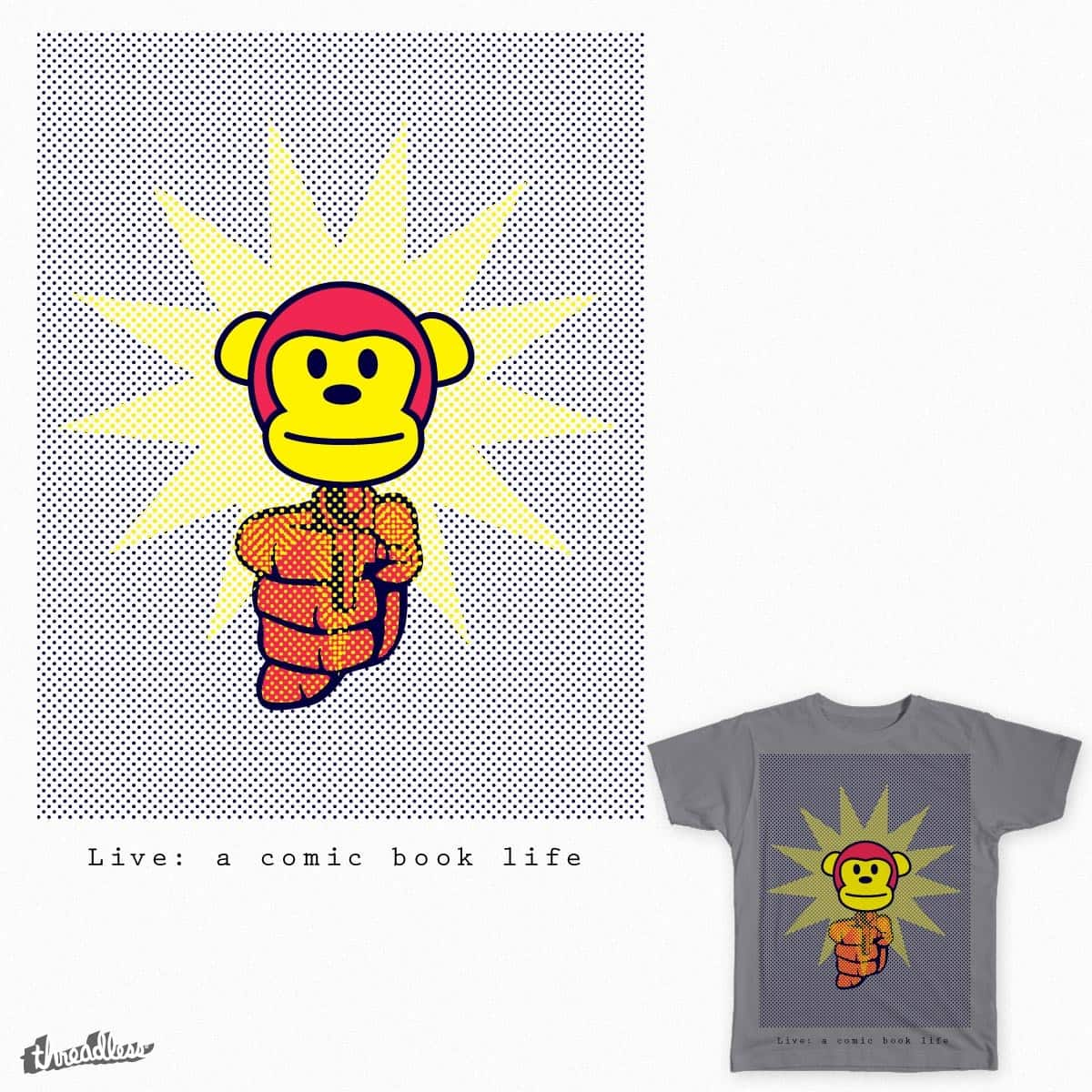 Live: A comic book life by workartkbr on Threadless