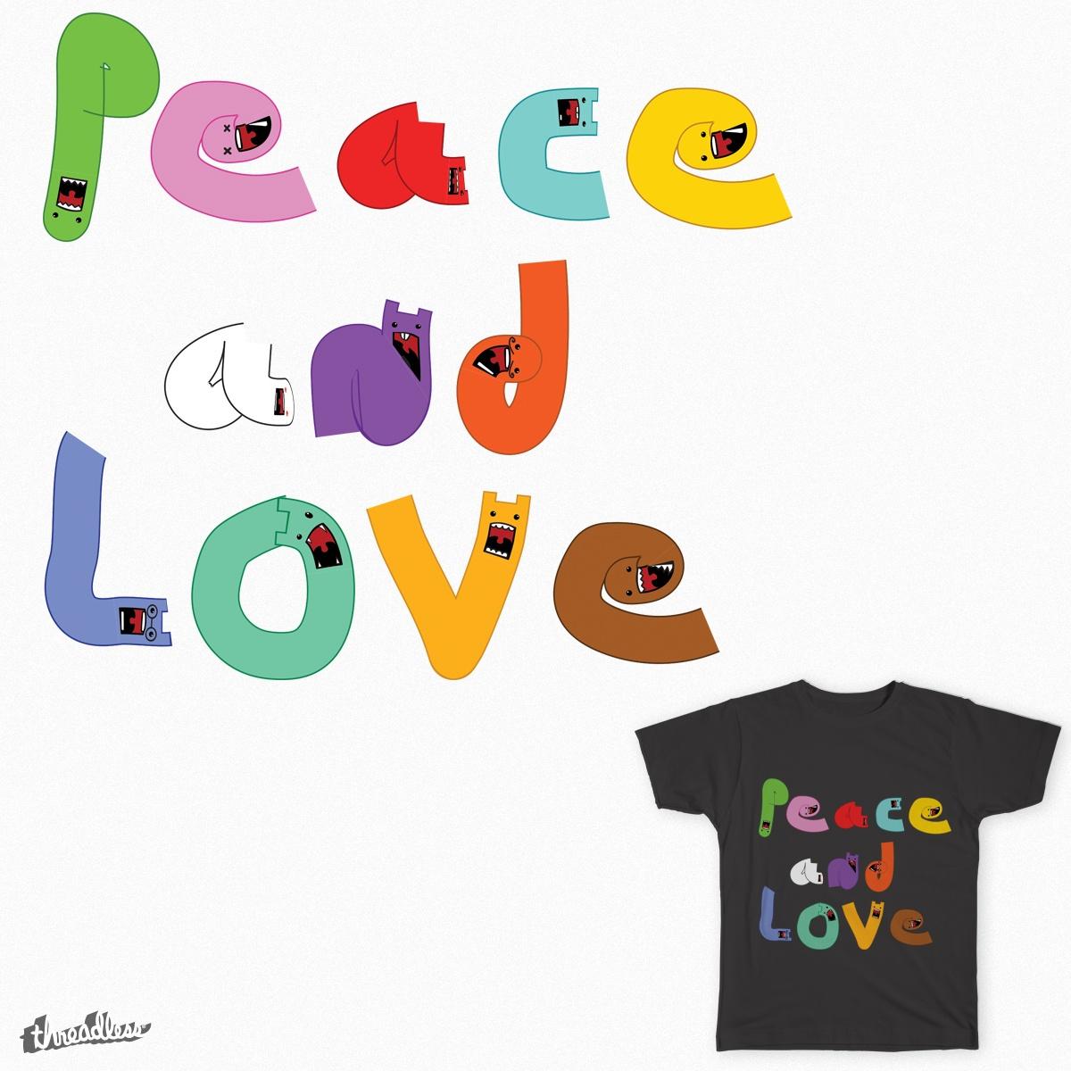 Peace and Love by jumbogiant21 on Threadless