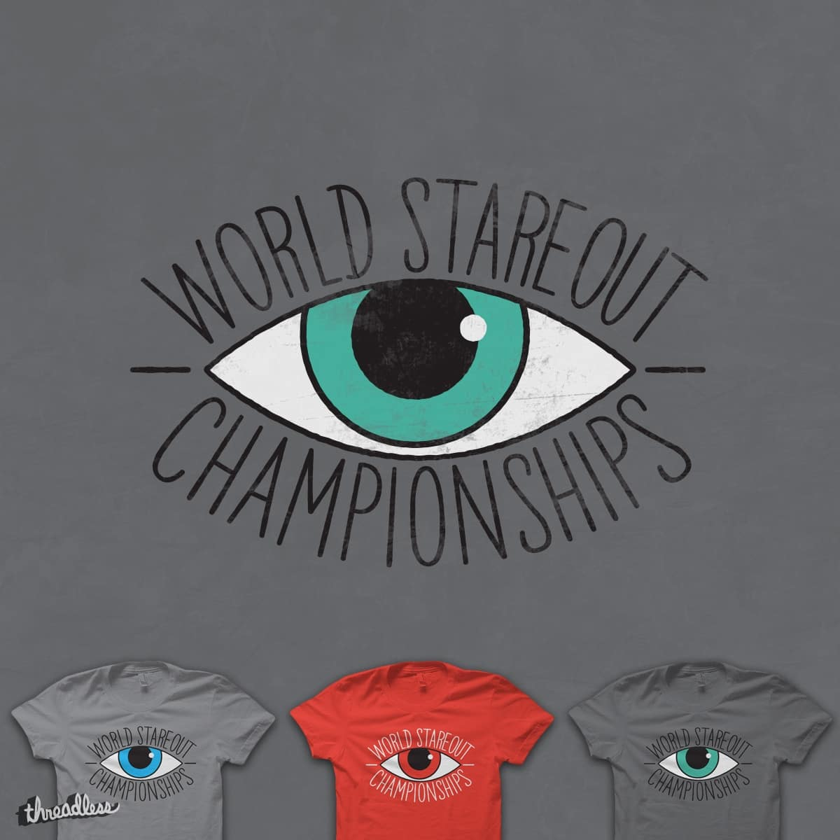 World Stare Out Champion by quick-brown-fox on Threadless