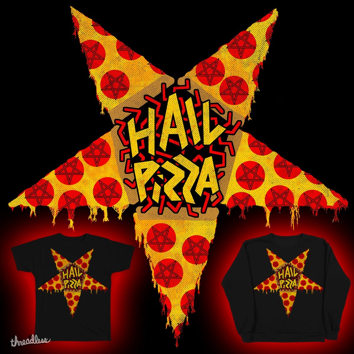HAIL PIZZA by robotboot on Threadless
