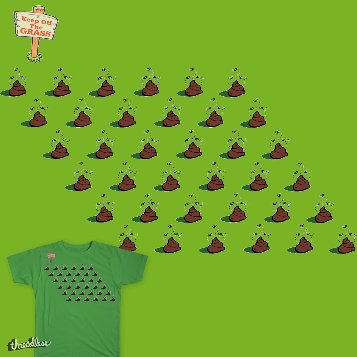 Keep Off The Grass by fleedom on Threadless