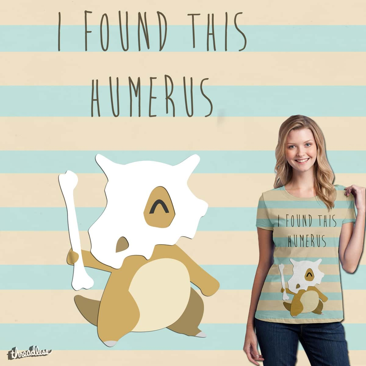 I Found This Humerus  by LashelleValentine on Threadless
