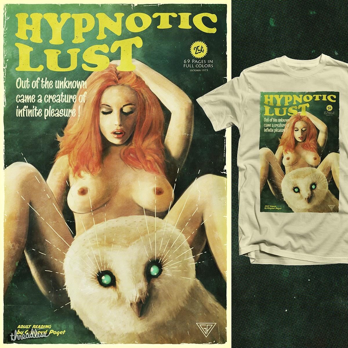 Hypnotic Lust by tetsoo on Threadless