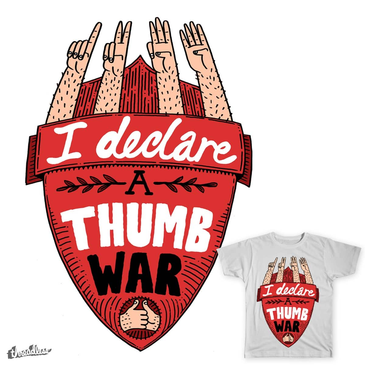 1,2,3,4 I declare a thumb war by mrwoodywoods on Threadless