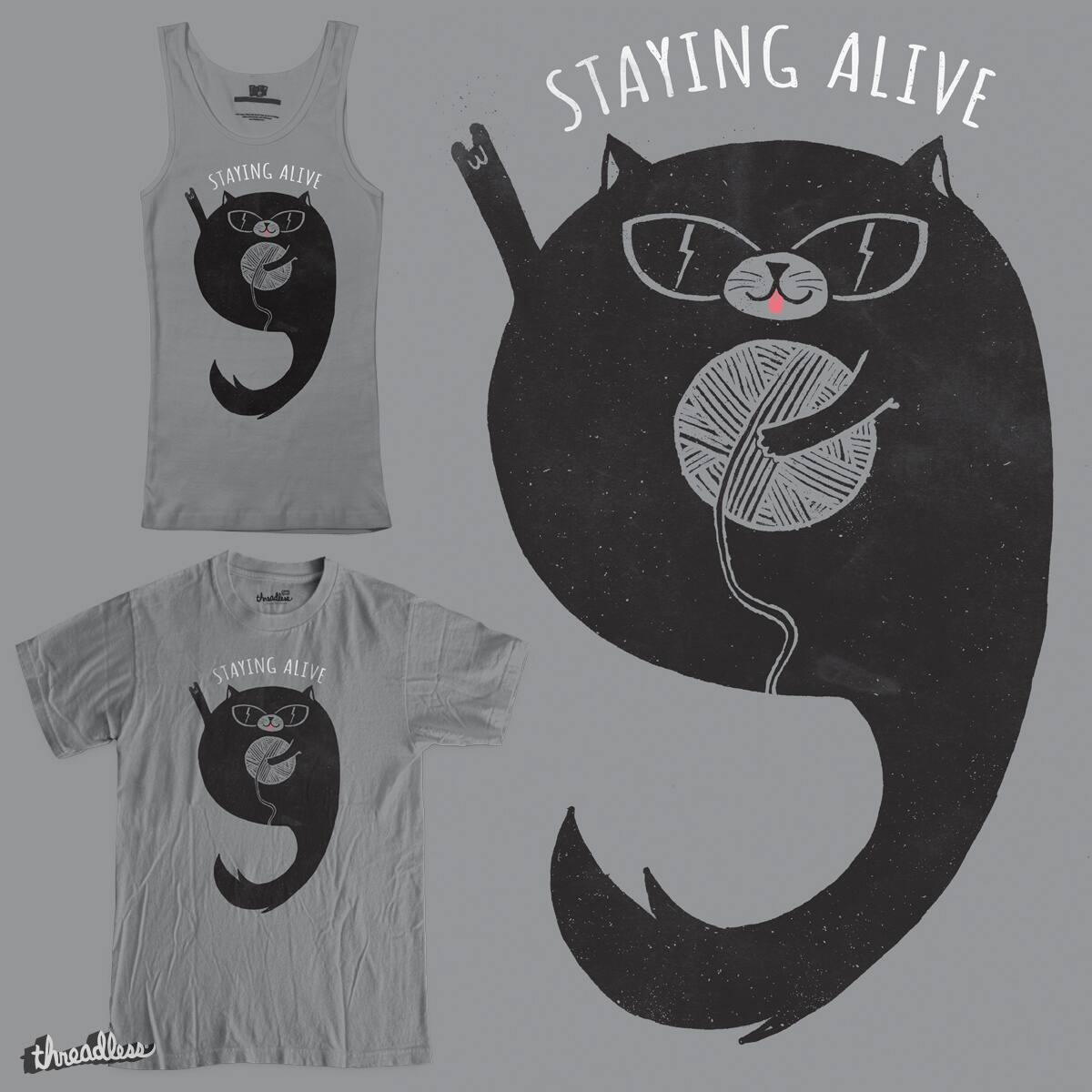 Staying Alive by RL76 on Threadless