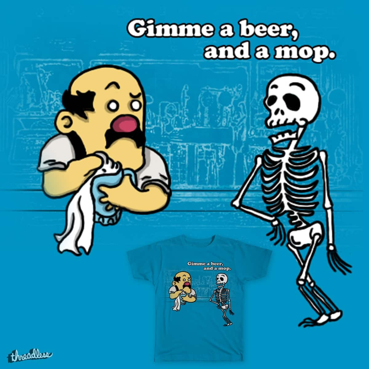A Skeleton Walks Into a Bar by Birdstick on Threadless