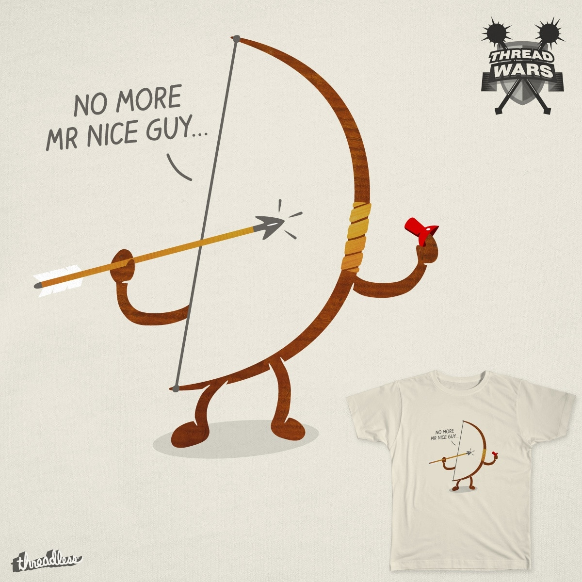 No More Mr Nice Guy by melmike on Threadless