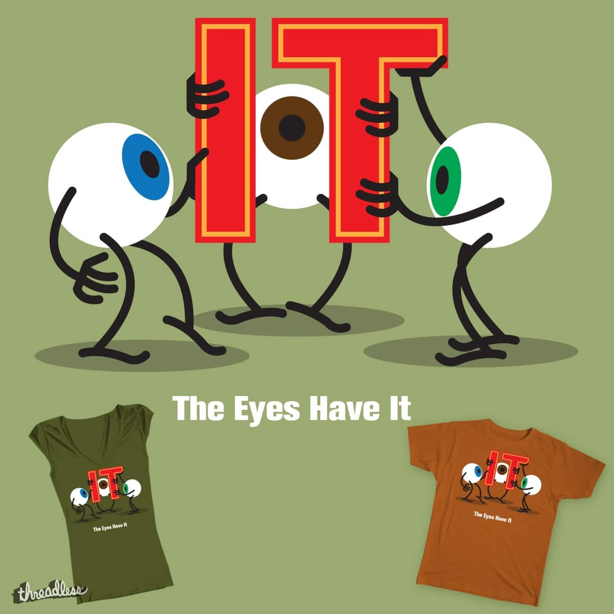 The Eyes Have It by Orlan on Threadless