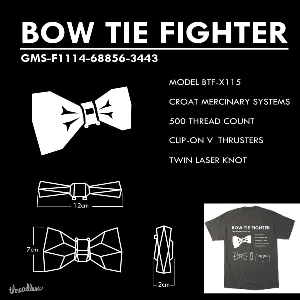 Bow Tie Fighter by TRYBYK on Threadless