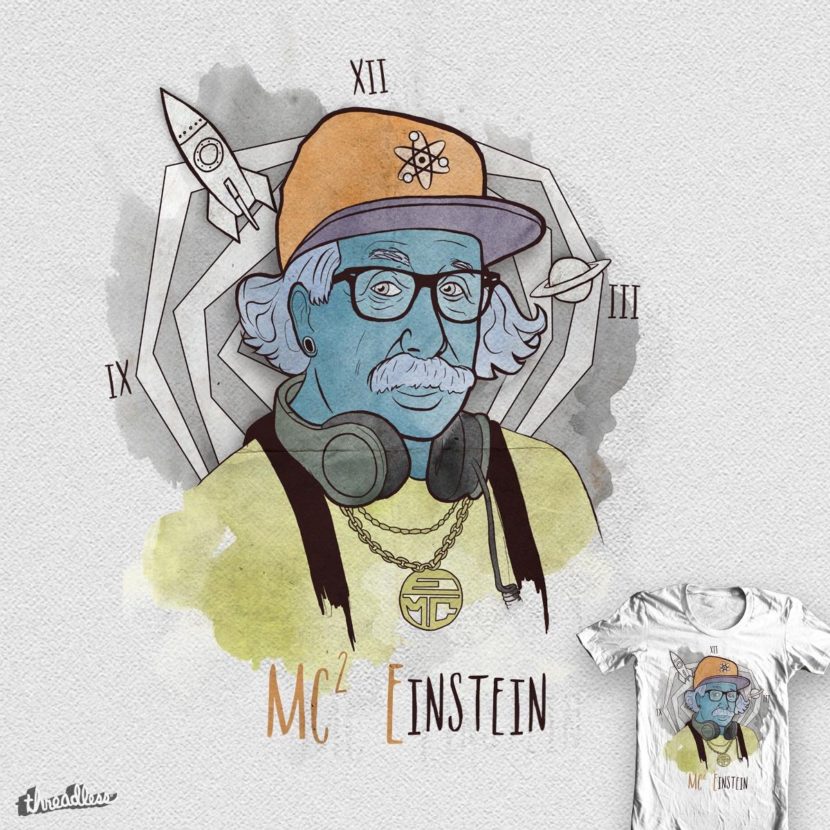 MC Einstein by GnomJordy on Threadless