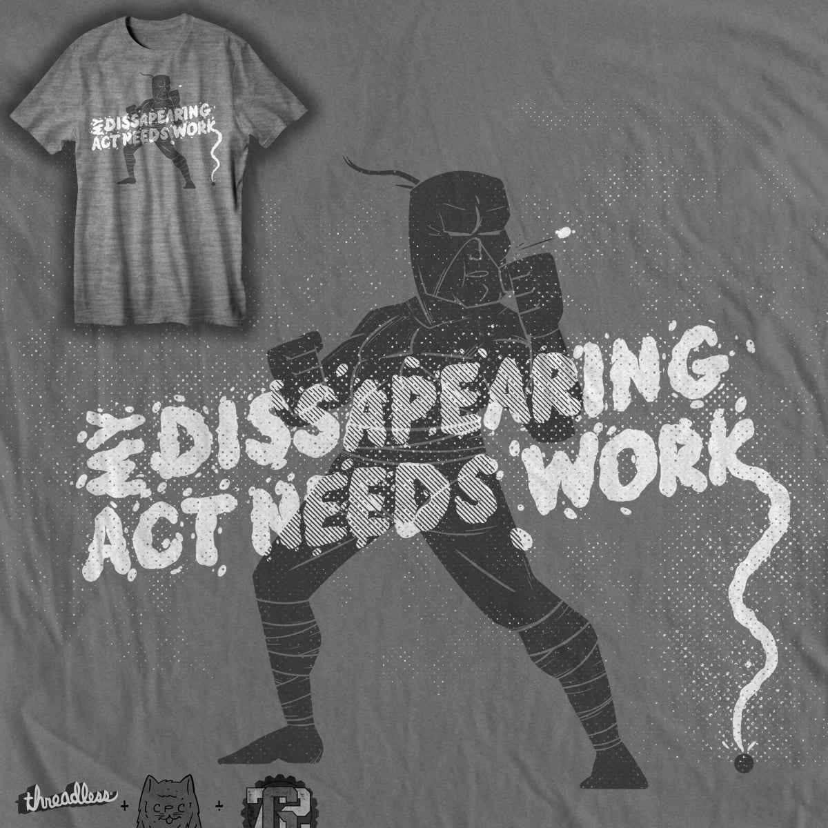 my disappearing act needs work by chuckpcomics and goliath72 on Threadless