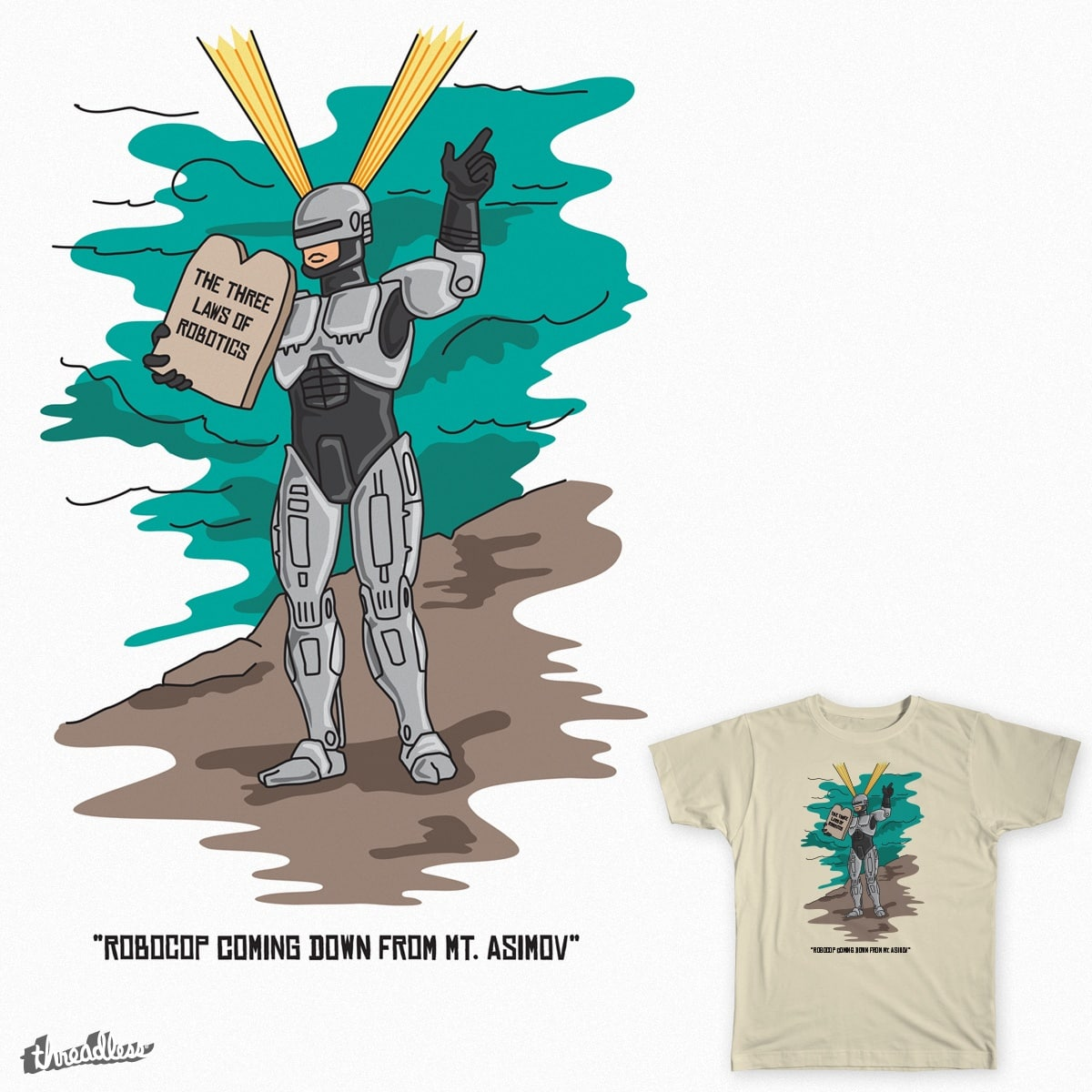 Robocop coming down from Mt Asimov by astro-anderson on Threadless
