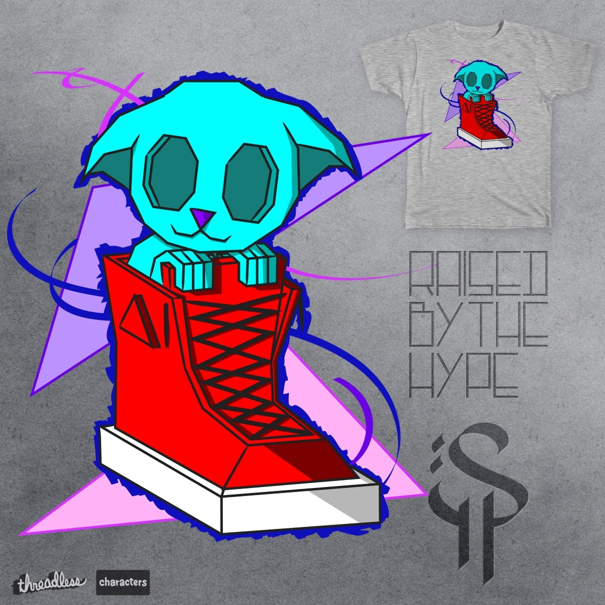 Raised by the hype by bayz on Threadless