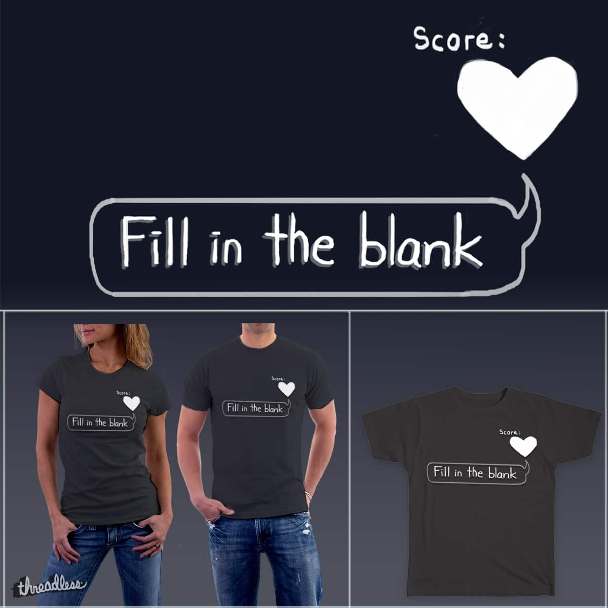 Fill in the blank by chris0919 on Threadless