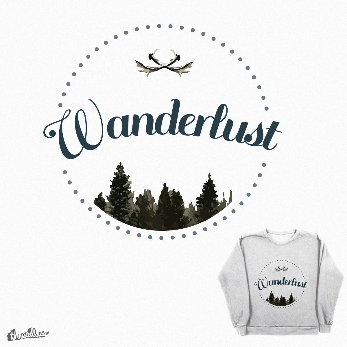 Wanderlust by JessicaSCastillo on Threadless