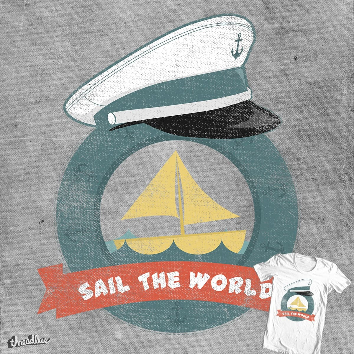 Sail The World! by Rejailz on Threadless