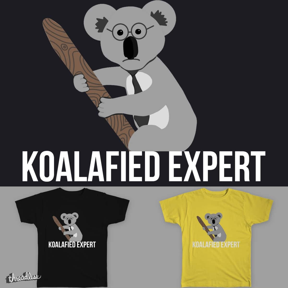Koalafied Expert by blushoo on Threadless