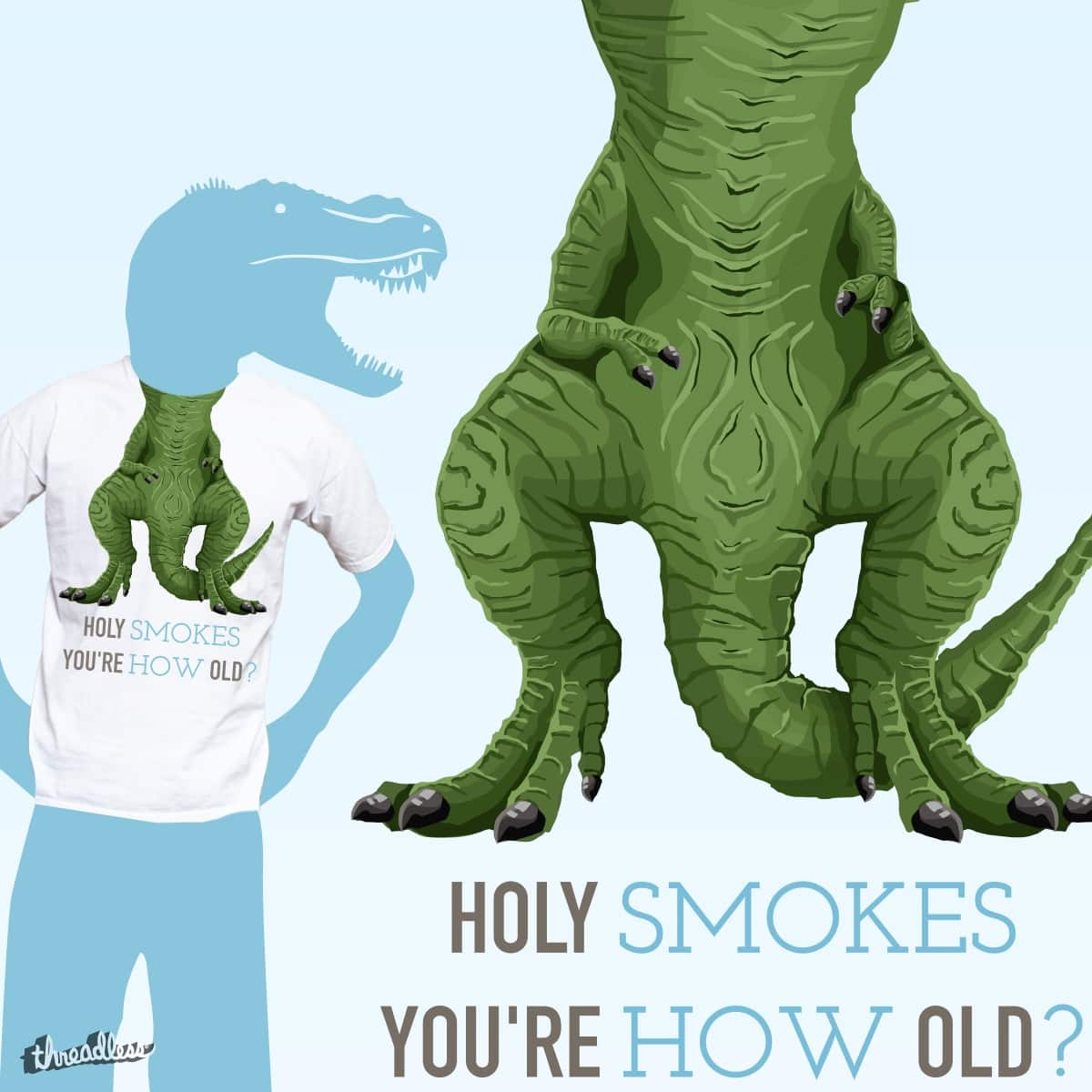 You are how old? by Natiwa on Threadless