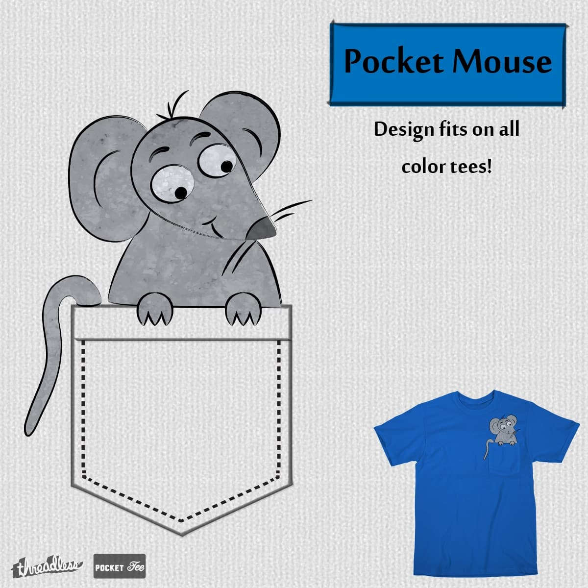 Pocket Mouse by IrisCatharina on Threadless