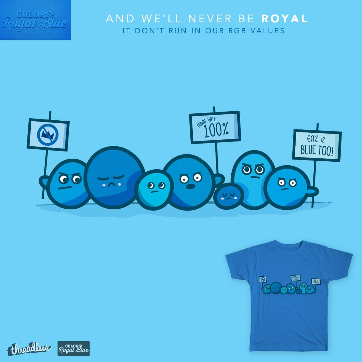 And We'll Never Be Royal by sara_bear92 on Threadless