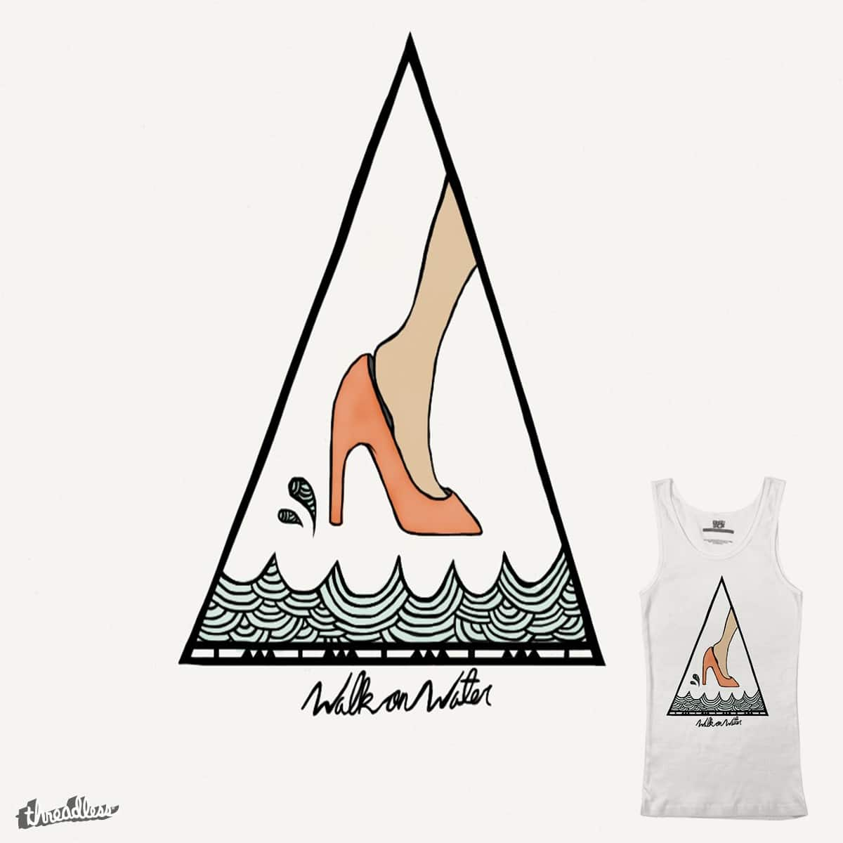 Walk on Water by morgan.janielle on Threadless