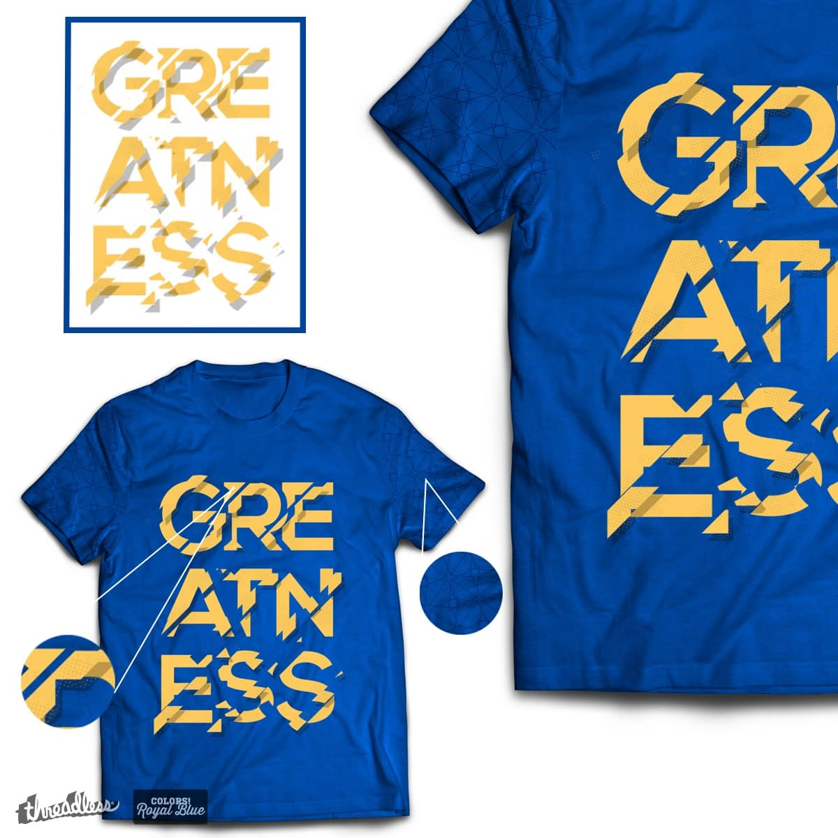 GREATNESS by baker2512 on Threadless