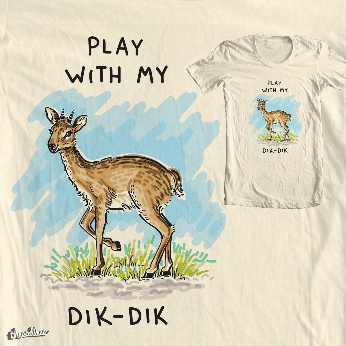 Dik Dik by Kellabell9 on Threadless