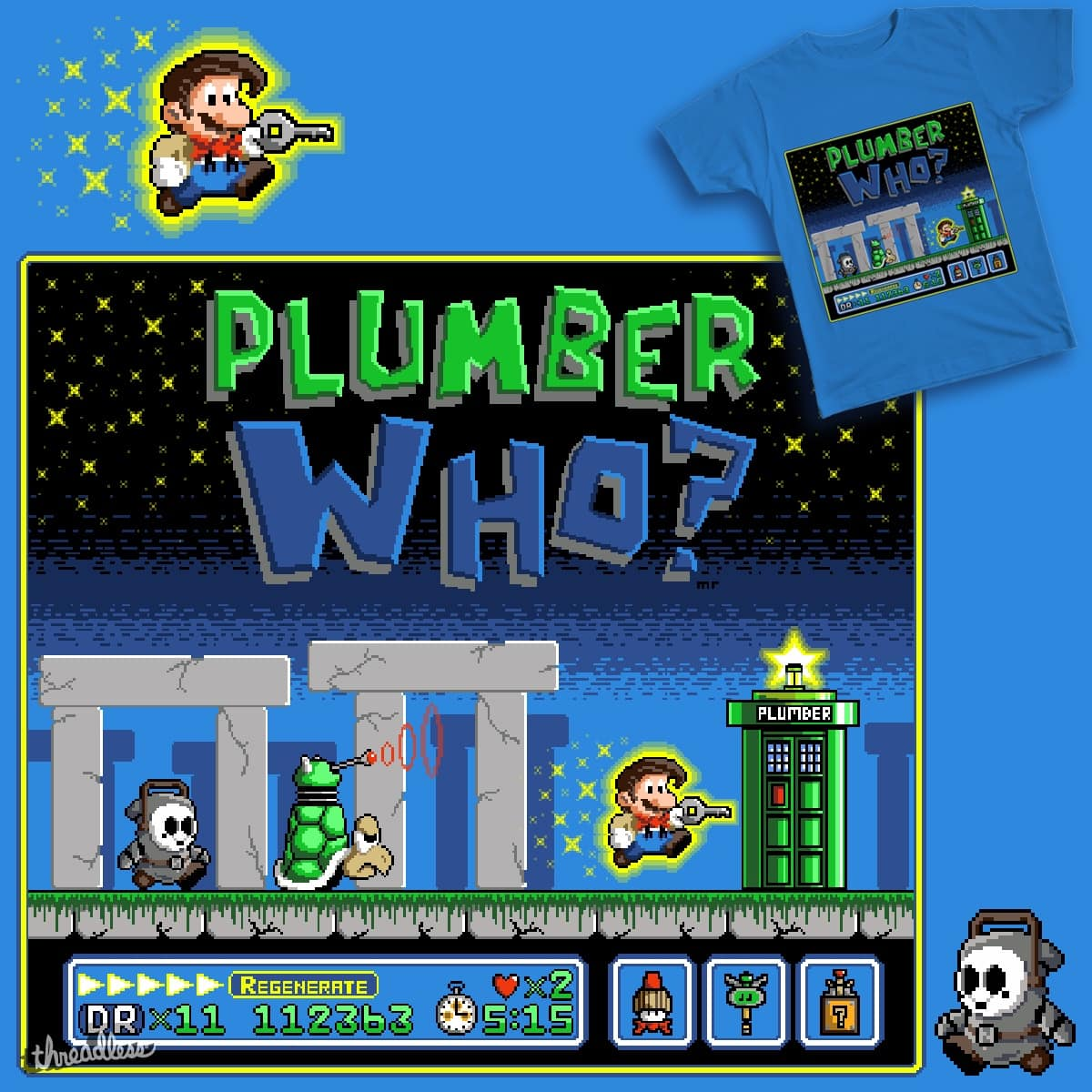 Plumber Who? by Mike_the_Spike on Threadless