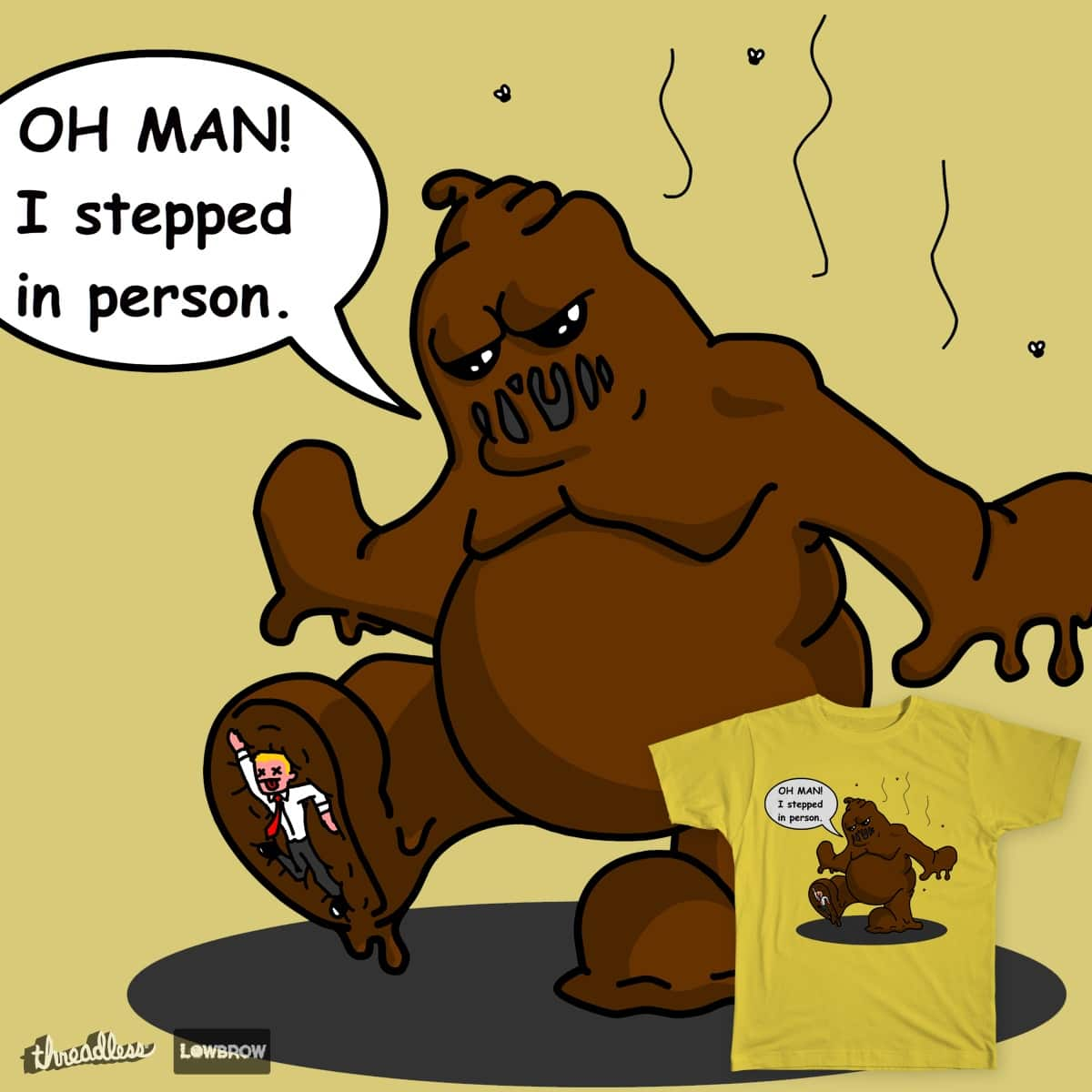 Crap Stepping in Man by boomface on Threadless