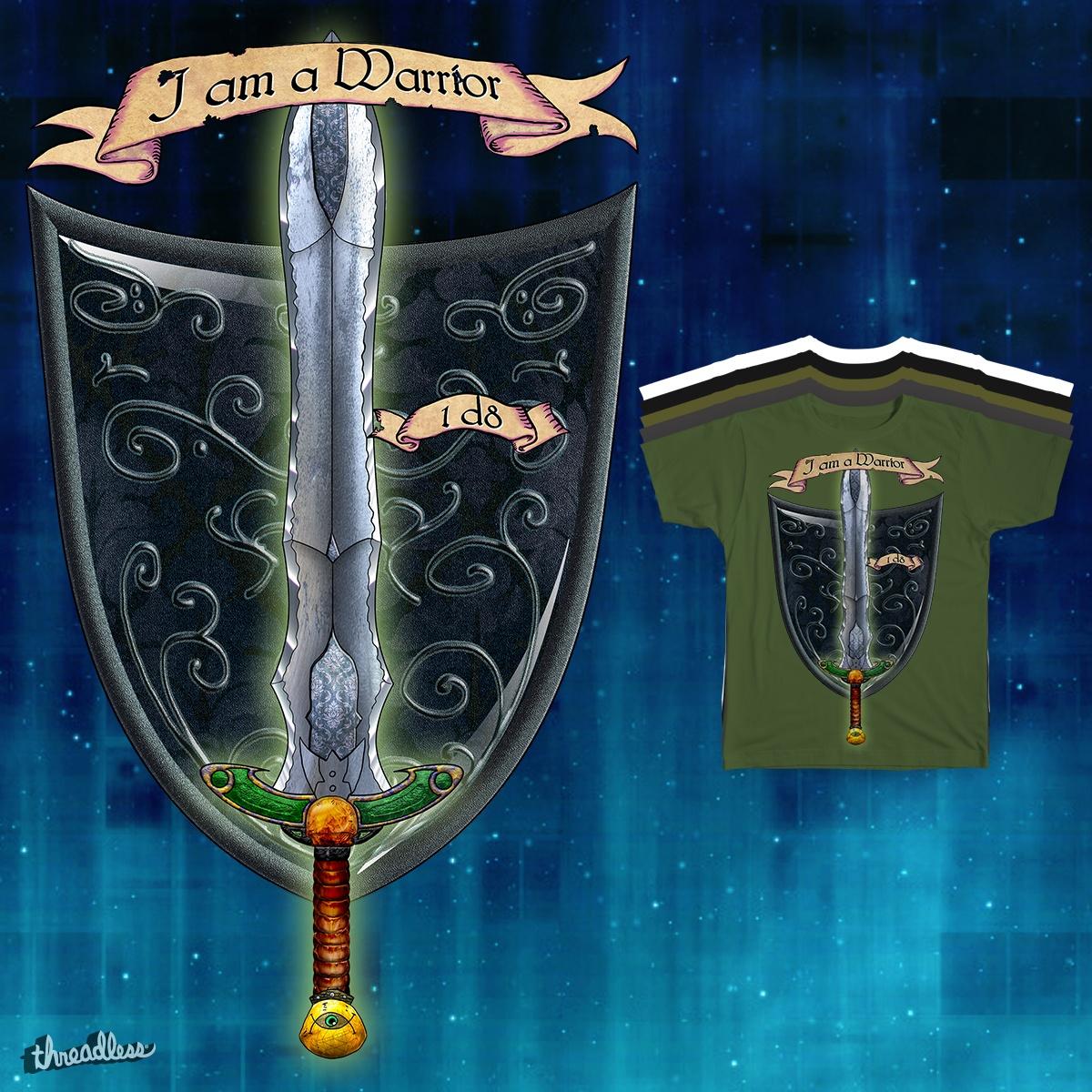 I am a Warrior by Narrd on Threadless