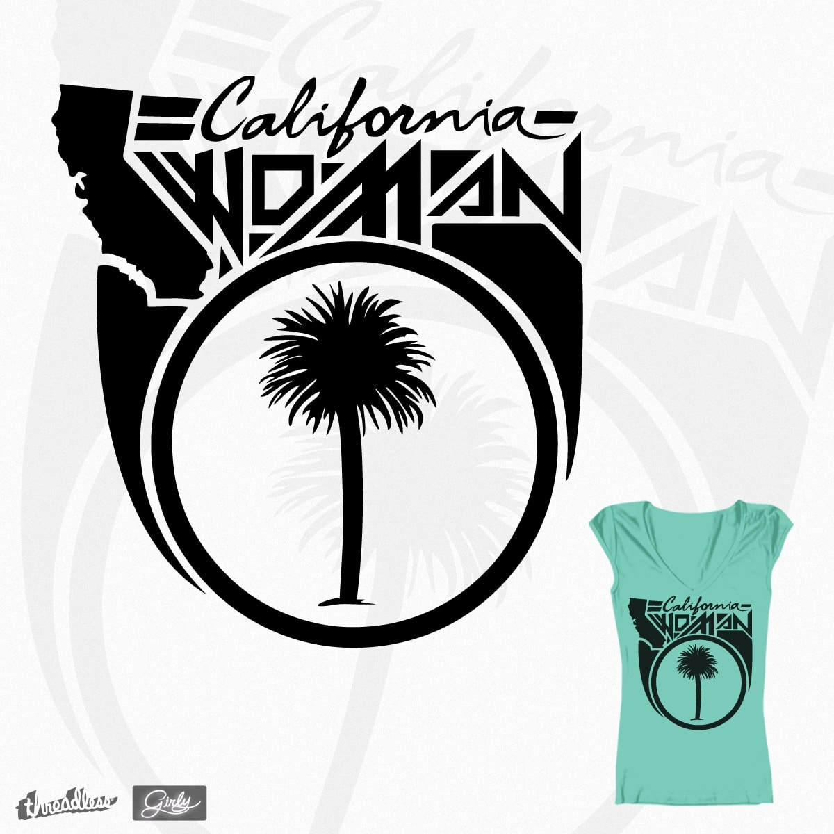 California Woman by anycal_republic on Threadless