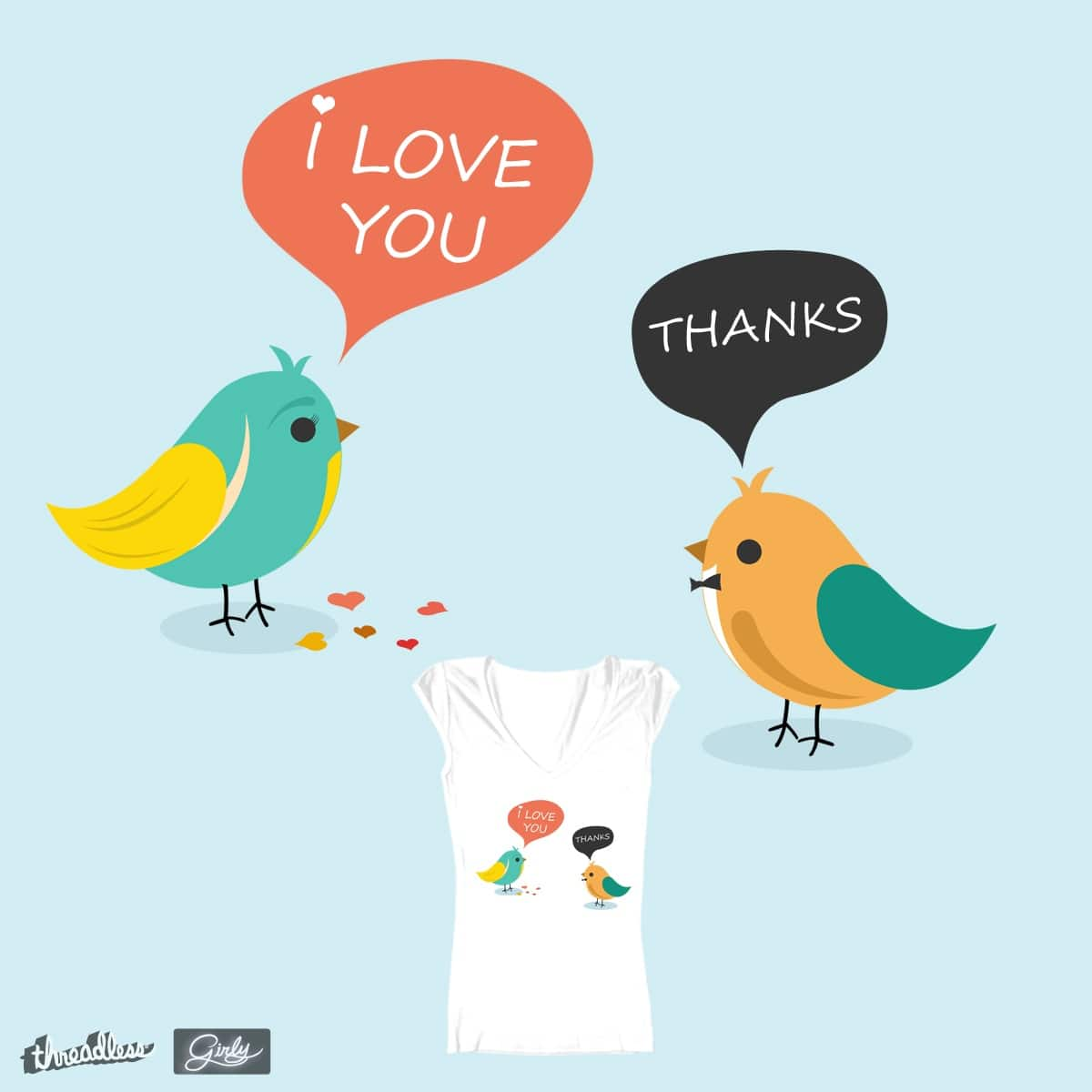 I Love You NOT by lelelude on Threadless
