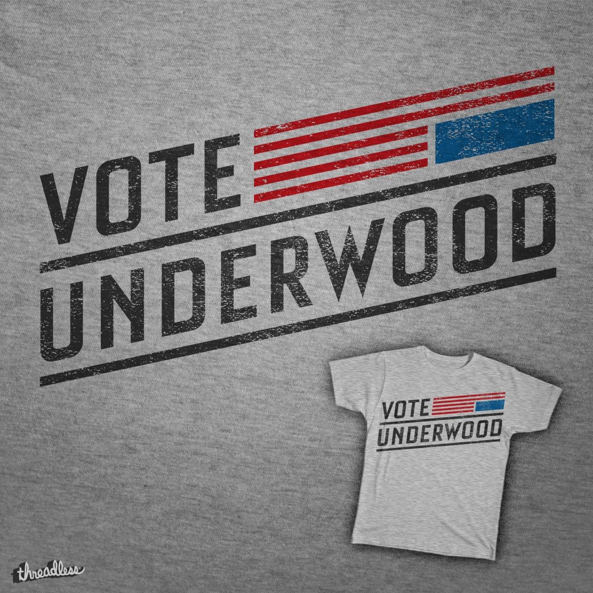 Vote Underwood by daniemeier on Threadless